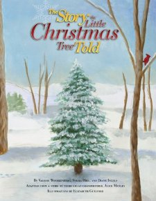 The Story the Little Christmas Tree Told