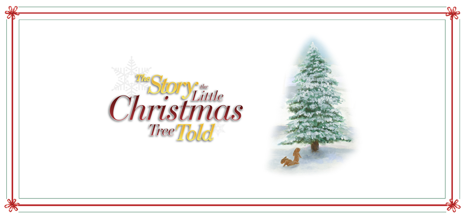 The Story the Little Christmas Tree Told- a children's Christmas story